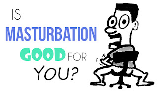 Due good and bad about masturbation