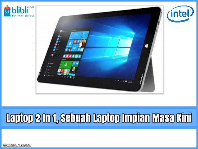 bagaimana Laptop 2in1 akan cocok dengan gaya hidup kamu