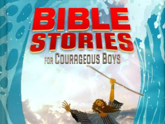 Bible Stories for Courageous Boys {A Book Review & Giveaway} #EasterGiftGuide