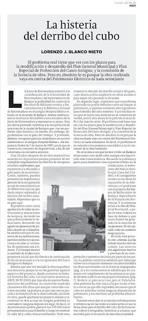 La histeria / historia del derribo del cubo, Casco Antiguo de Badajoz