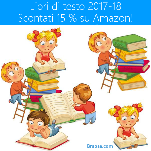 LIBRI SCOLASTICI AMAZON 2017/18 SCONTATI