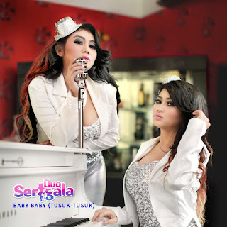Duo Serigala - Baby Baby (Tusuk-Tusuk) MP3