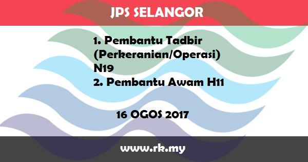 Jawatan Kosong di Jabatan Pengairan dan Saliran (JPS) Negeri Selangor