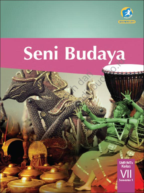 Blog Ilmu Matematika Buku Seni Budaya Kelas 7 Kurikulum 2013 Edisi Revisi 2014 Oleh Yoyo
