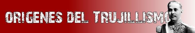 edupunto,trujillo,terror,dominicana,tirano,dictador