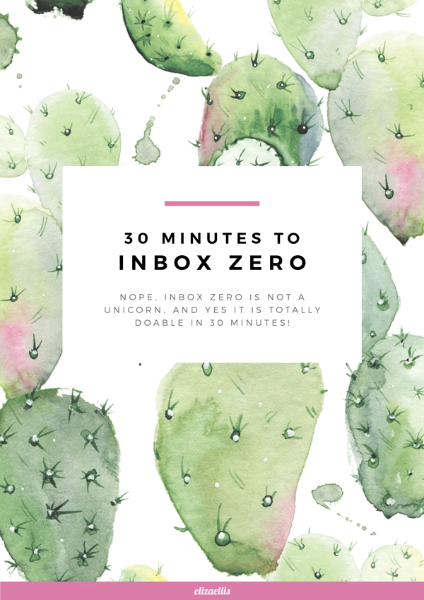 30 Minutes to Inbox Zero - Nope, inbox zero is not a unicorn, and yes it is totally do-able in 30 minutes! // Eliza Ellis