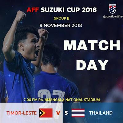 Live Streaming Timor Leste vs Thailand AFF Suzuki 2018 9.11.2018