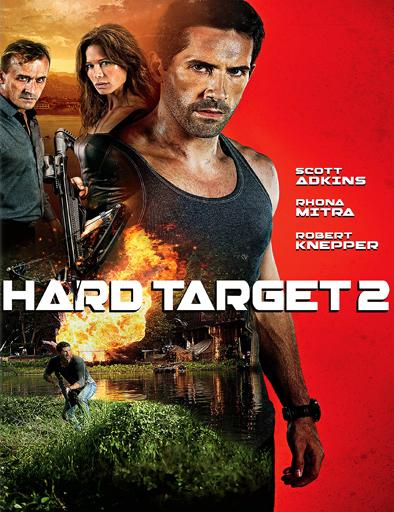 Ver Blanco humano 2 (Hard Target 2) (2016) Online