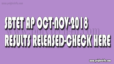 AP SBTET DIPLOMA RESULTS 2018 | OCT-NOV C09,C14,C16,ER91-CHECK HERE