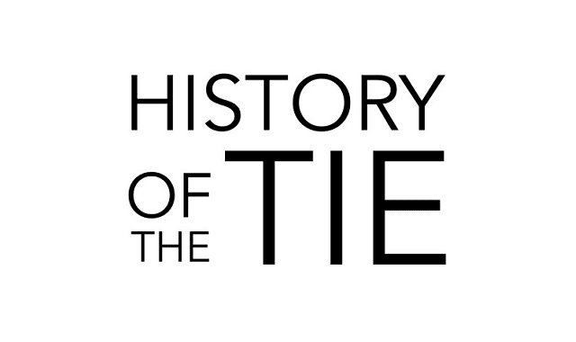 The History of the Tie