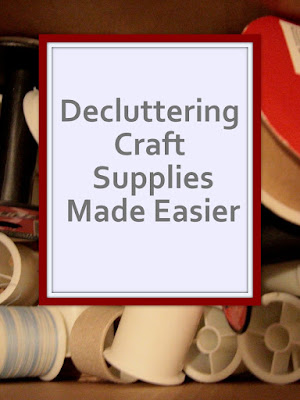 Delcuttering Craft Supplies Made Easier