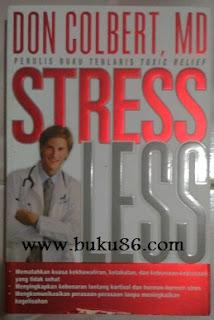 Buku Cara Mengurangi Stress Hidup Lebih Lama dan Menikmati Hidup