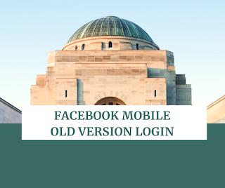 facebook mobile old version login