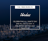 https://www.thetiredmamaph.site/2018/10/undas-celebrating-all-saints-day-and.html