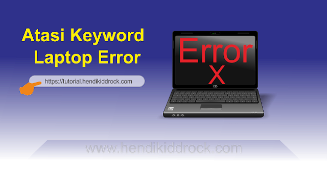 Trik Jitu Mengatasi Keyboard Laptop Error