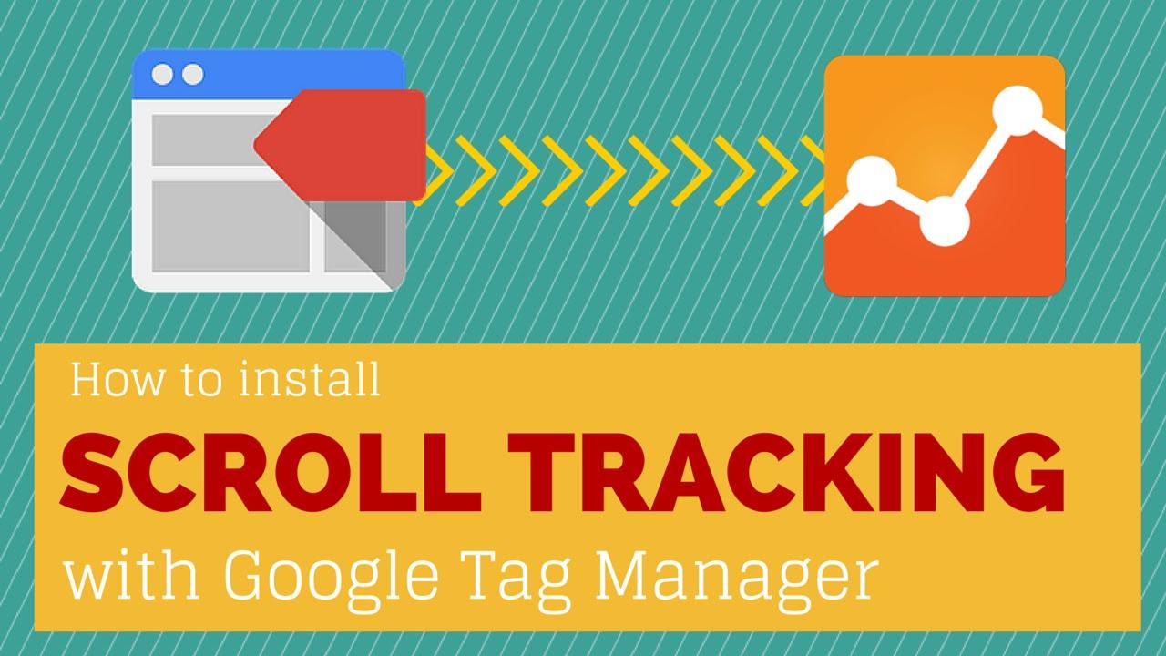 Scroll Tracking – Tracking cuộn chuột bằng GTM