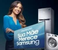 """Promoção Samsung Dia das Mães 2019 """"Sua Mãe Merece Samsung"""""""