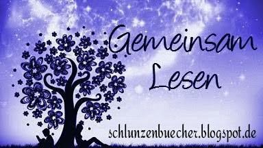 http://schlunzenbuecher.blogspot.de/2016/05/gemeinsam-lesen-162.html#comment-form