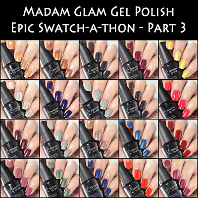 Madam Glam Gel Polish Epic Swatch-a-thon Part 3
