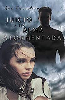 Juicio a un alma atormentada- Ana Escudero