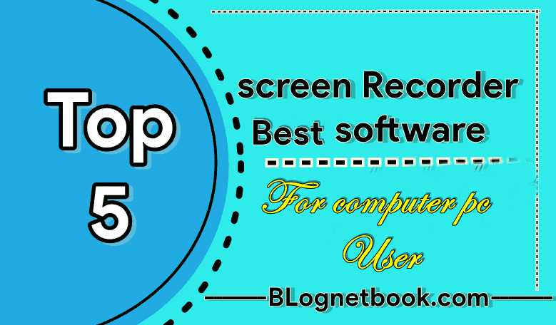 Top 5 screen recorder software for window