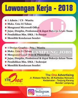 Dibutuhkan Segera di The One Advertising Bandar Lampung Terbaru Maret 2018.