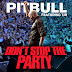 Andrew Mathers Feat Pitbull - Don't Stop The Party (Dj Nev Remix)