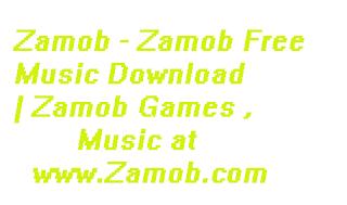 Zamob Free Music Download