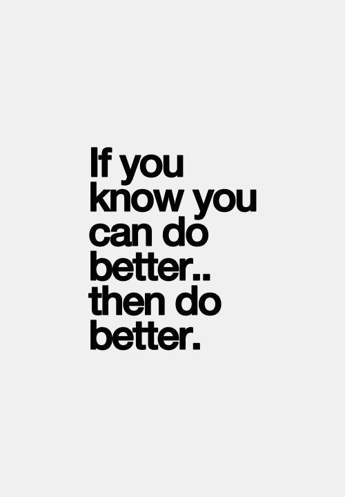 if you can do better... do better
