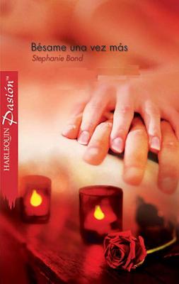 Stephanie Bond - Bésame Una Vez Más