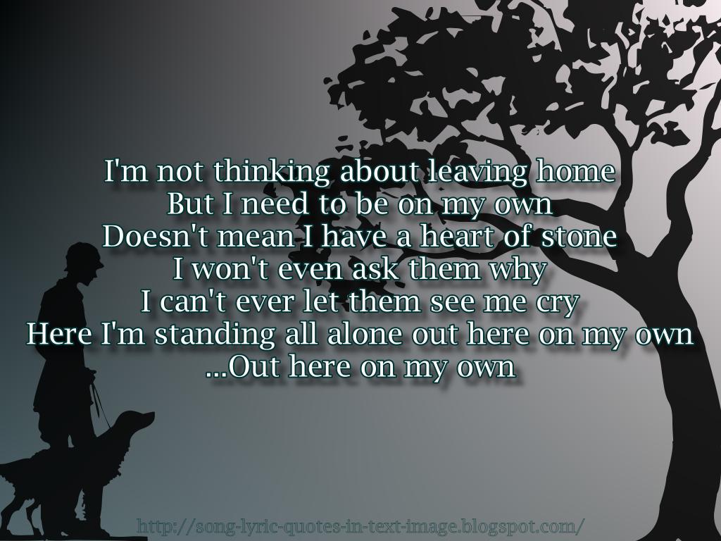 Lyric: Leaving Home Quotes. QuotesGram