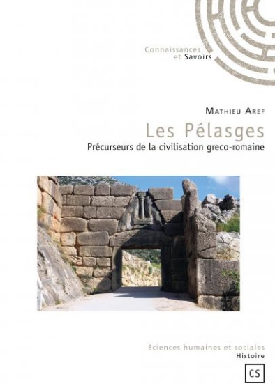 Mathieu Aref shock European history: Pelasgians are founders of European civilization, not Helens