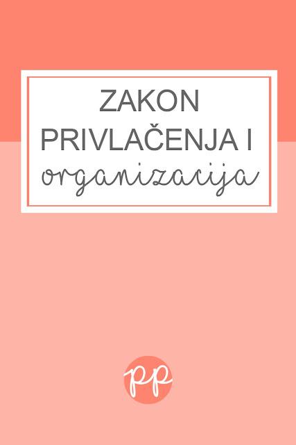 Zakon privlačenja i organizacija