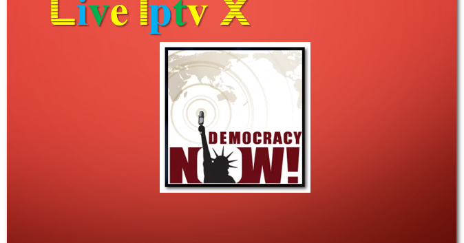 Internet Companies Near Me >> Democracy Now Now news and weather Addon - Download ...