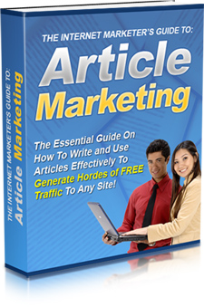The Internet Marketer's Guide to Article Marketing'