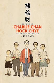 El arte de Charlie Chan Hock Chye. Una historia de Singapur