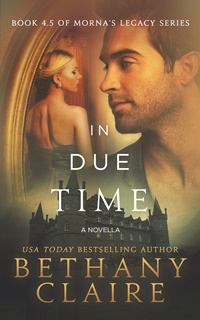 In Due Time (Bethany Claire)