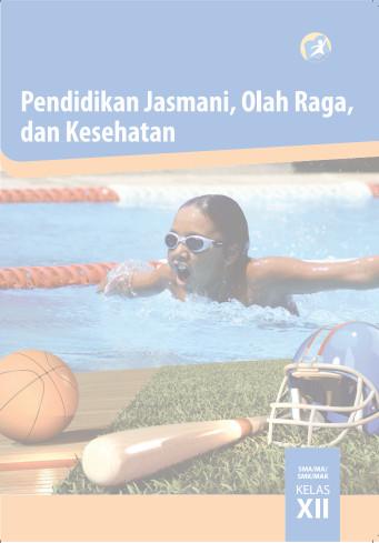 Download Buku Siswa Kurikulum 2013 SMA SMK MAN Kelas 12 PJOK