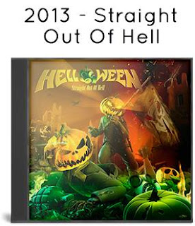 2013 - Straight Out Of Hell