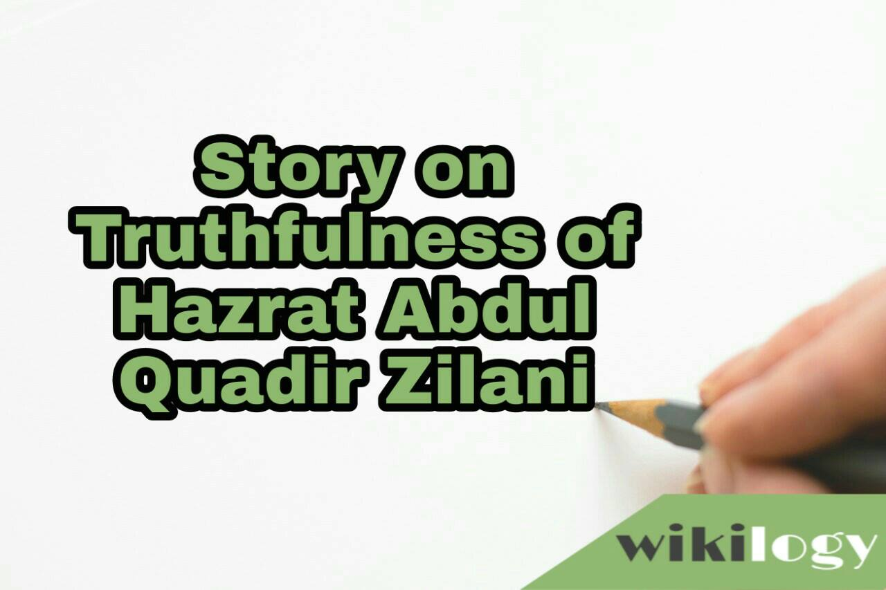 Truthfulness of Hazrat Abdul Quadir Zilani Story