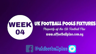 WEEK 04: UK 2018/2019 FOOTBALL POOLS ADVANCE FIXTURES | 04-08-2018 | www.ukfootballplus.com.ng