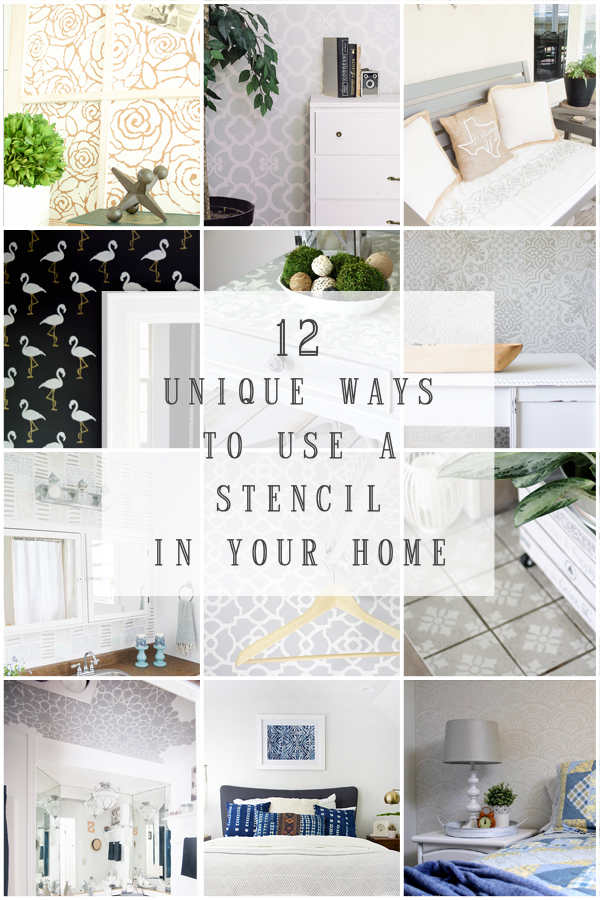 12 Unique ways to use stencils in your home. #monthlydiychallenge