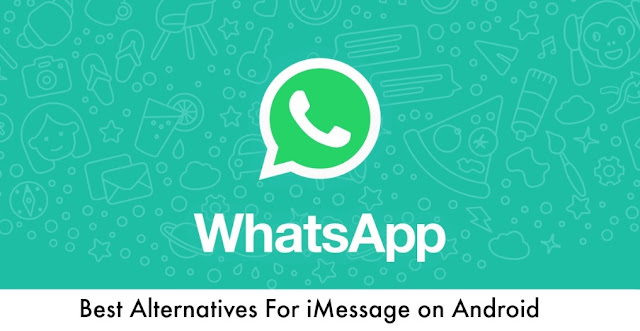 Best Alternatives For iMessage on Android