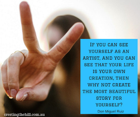 If you can see yourself as an artist - Don Miguel Ruiz