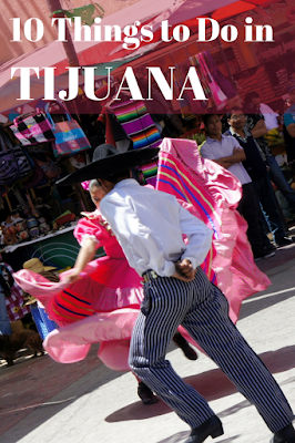 Travel the World: 10 things to do in Tijuana for a day trip or weekend getaway.