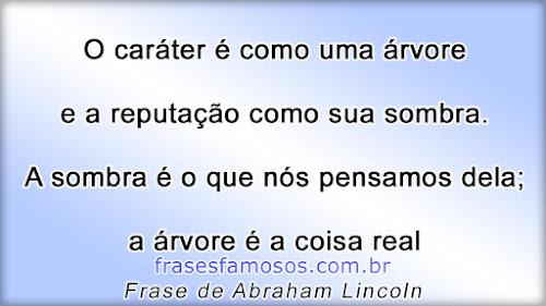 Frases do Politico e Ex-Presidente Abraham Lincoln