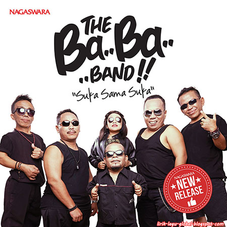 Lirik Lagu The Baba Band - Suka Sama Suka