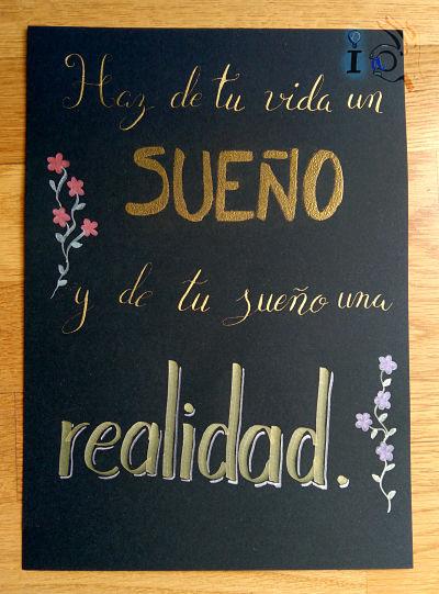 Cartel-Lettering-Haz-de-tu-vida-un-sueño-y-de-tu-sueño-una-realidad-Ideadoamano