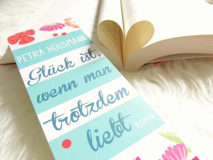 Buch Rezension: Petra Hülsmann - Glück ist, wenn man trotzdem liebt - Bastei Lübbe Verlag