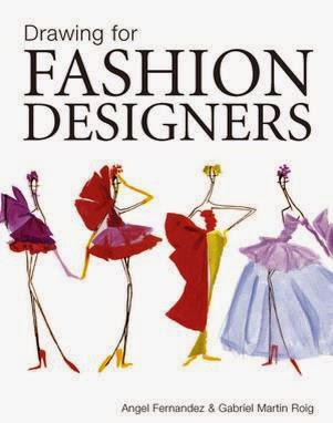 Drawing For Fashion Designers Angel Fernandez